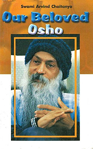 Our Beloved OSHO (English Edition) eBook: Swami Arvind Chaitanya ...