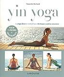 Yin yoga: Le yoga doux et méditatif pour développer sa pleine conscience