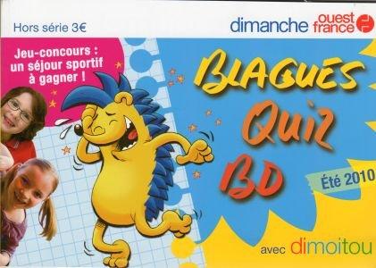 Dimanche Ouest France hors série - Blagues, quiz, BD avec Dimoitou - été 2010