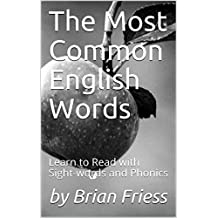 The Most Common English Words: Learn to Read with Sight-words and Phonics