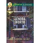 [(The Diamond Secret)] [by: Lenora Worth]