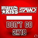 Don't Go 2K18