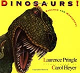 Dinosaurs! Strange and Wonderful (Picture Puffins) by Laurence Pringle (1996-10-01)
