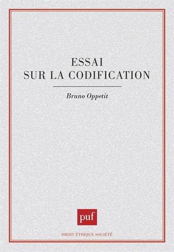 Essai sur la codification par Bruno Oppetit