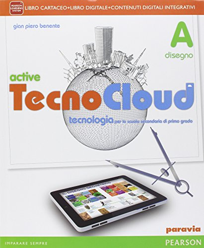 Tecno cloud. Con Disegno-Tavole-Processi produttiviLIM. Per la Scuola media. Con e-book. Con espansione online. Con libro