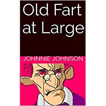 Old Fart at Large