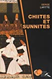 Telecharger Livres Chiites et sunnites (PDF,EPUB,MOBI) gratuits en Francaise