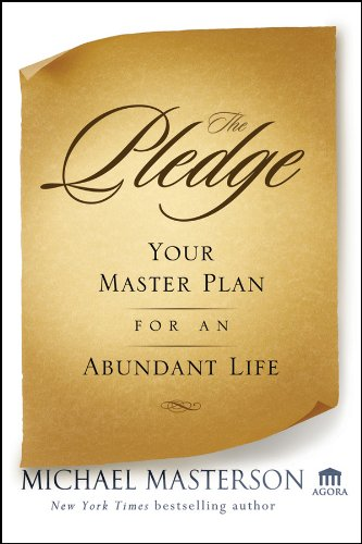 the-pledge-your-master-plan-for-an-abundant-life-agora-series