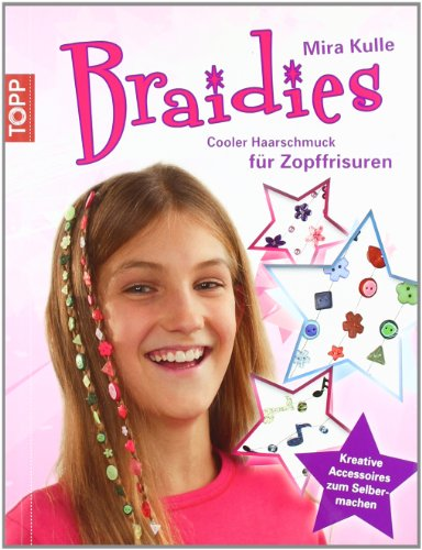 Cooler Leser (Braidies: Cooler Haarschmuck für Zopffrisuren -  Kreative Accessoires zum Selbermachen)