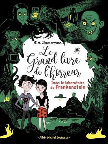 Le grand livre de l'horreur (2) : Dans le laboratoire de Frankenstein