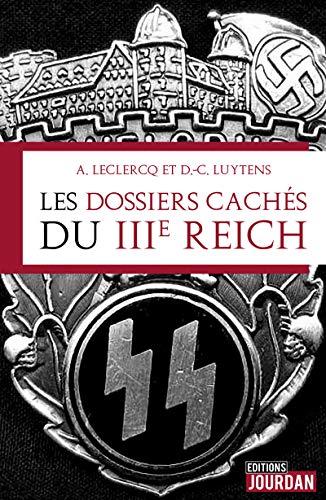 Les dossiers cachés du IIIe Reich par A. Patrick
