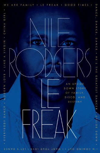 Le Freak: An Upside Down Story of Family, Disco, and Destiny (English Edition)