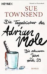 Die Tagebücher des Adrian Mole: Die schweren Jahre nach 39: Roman