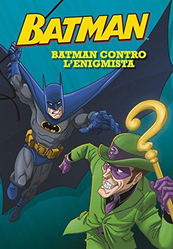 Batman contro l'Enigmista. Batman