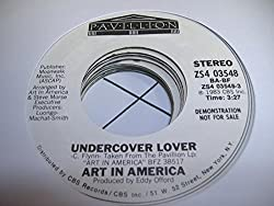 ART IN AMERICA 45 RPM Undercover Lover / SAME