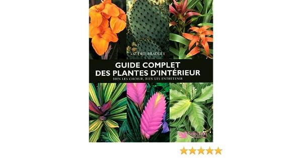 6978744904e5 Amazon.fr - GUIDE COMPLET DES PLANTES D INTERIEUR - Collectif - Livres