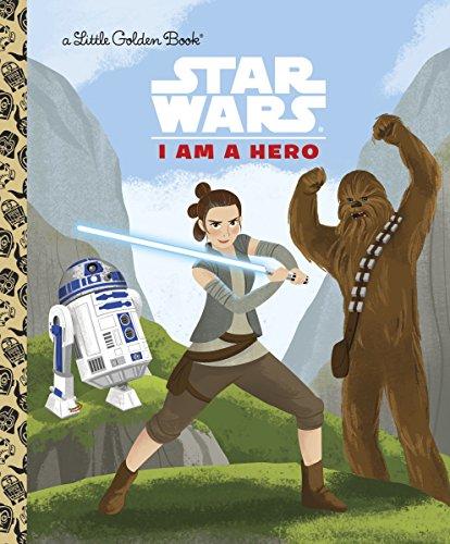 I Am a Hero (Star Wars) (Little Golden Books: Star Wars)