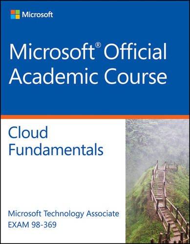Exam 98-369 Cloud Fundamentals por Microsoft Official Academic Course