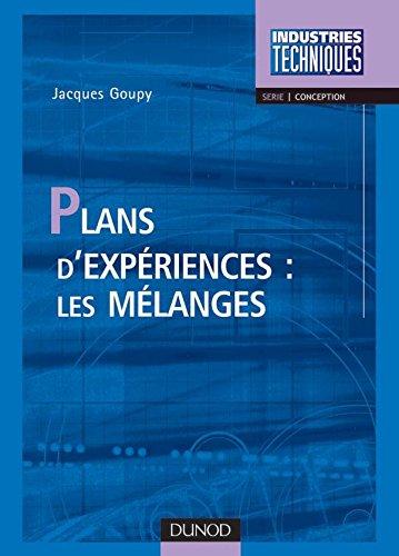 Plans d'expériences : les mélanges par Jacques Goupy