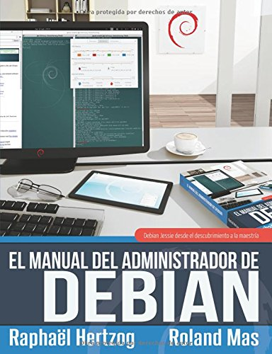 El manual del Administrador de Debian por Rapha'l Hertzog
