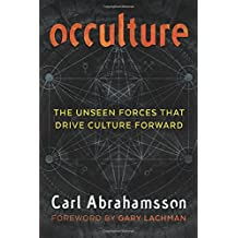 Occulture: The Unseen Forces That Drive Culture Forward