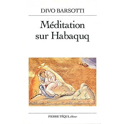 Méditation sur habaquq barsotti