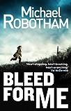 Bleed For Me (Joe O'loughlin)