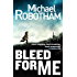 Bleed For Me (Joe O'loughlin Book 4) (English Edition)