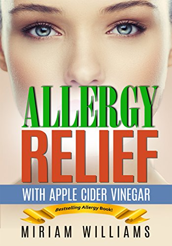 Allergy Relief With Apple Cider Vinegar Recipes Gluten Free For Weight Loss No More Grain Brain