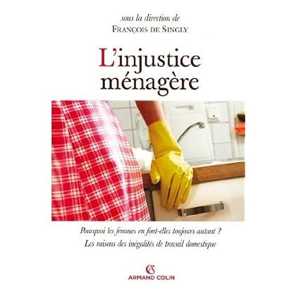 L'injustice ménagère (Hors Collection)