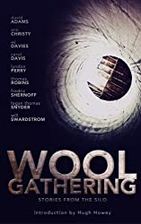WOOL Gathering: (A Charity Anthology)