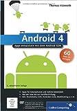 Android 4: Apps entwickeln mit dem Android SDK (Galileo Computing) ( 28. Juli 2012 )