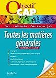 Objectif CAP - Toutes les matières générales CAP...