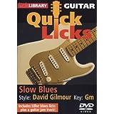 Guitar Quick Licks - Slow Blues/David Gilmour