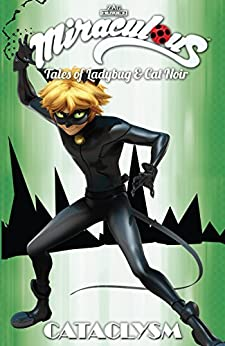 Miraculous: Tales of Ladybug and Cat Noir Vol. 6