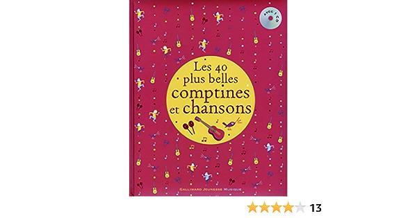 Les 40 Plus Belles Comptines Et Chansons Amazon Fr Collectif Un Collectif D Illustrateurs Livres