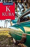 Baedeker Reiseführer Kuba: mit praktischer Karte EASY ZIP - Martina Miethig