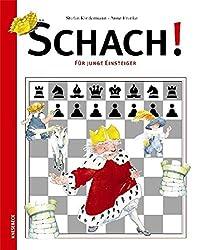 Schach!: Für junge Einsteiger