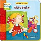 Mein Fühlbuch: Meine Sachen: Spielen, Fühlen, Entdecken (Bilderbuch ab 12 Monate)