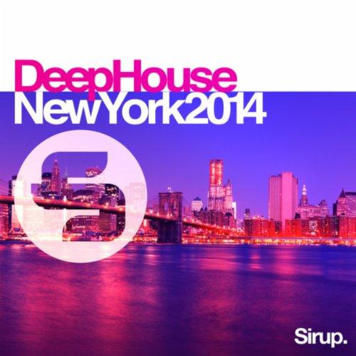 Sirup Deep House «New York 2014»