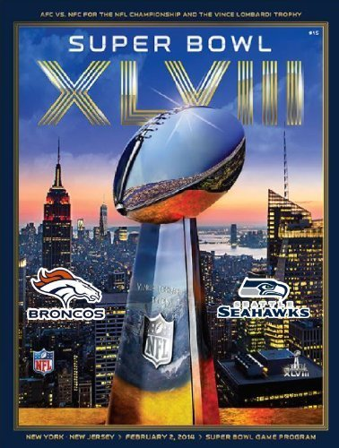 official-superbowl-xlviii-game-program-seattle-seahawks-vs-denver-broncos-2014-super-bowl-48-by-majo