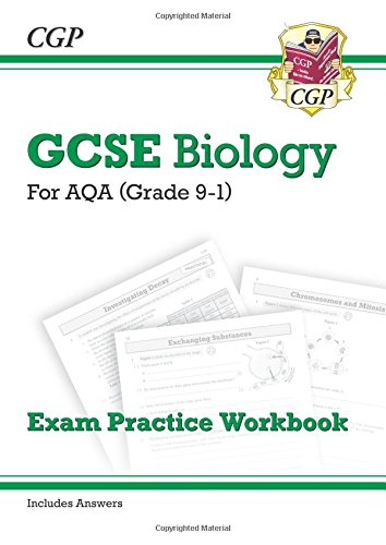 New Grade 9-1 GCSE Biology: AQA Exam Practice Workbook (with answers) (CGP GCSE Biology 9-1 Revision)