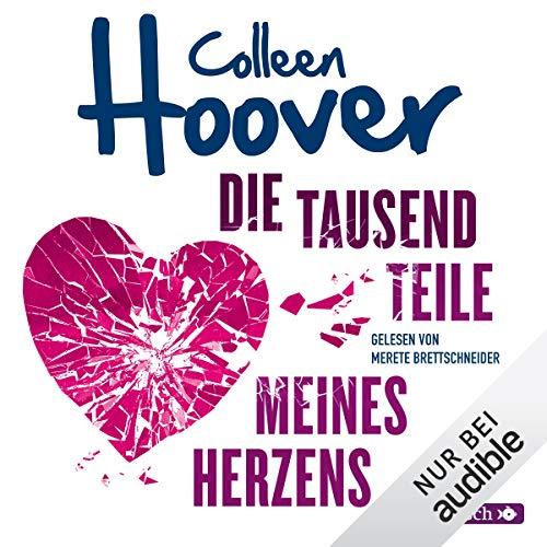 Die tausend Teile meines Herzens (Kindle-colleen Hoover)