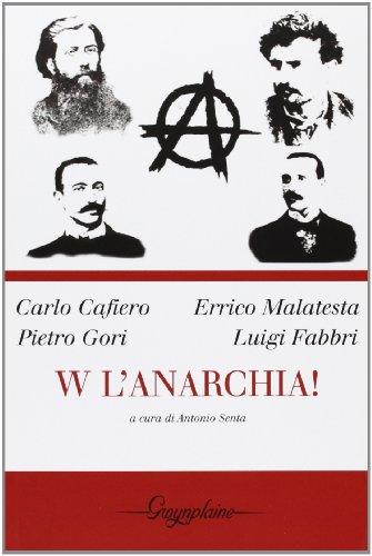 W l'anarchia!