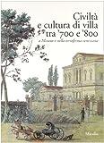 Civiltà E Cultura Di Villa Tra '700