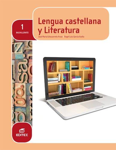 Lengua castellana y Literatura 1º Bachillerato (LOMCE) - 9788490785027 por José María Echazarreta Arzac