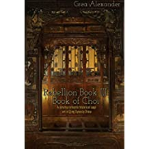 Rebellion Book III: Book of Choi: A steamy romantic historical saga set in Qing Dynasty China (English Edition)