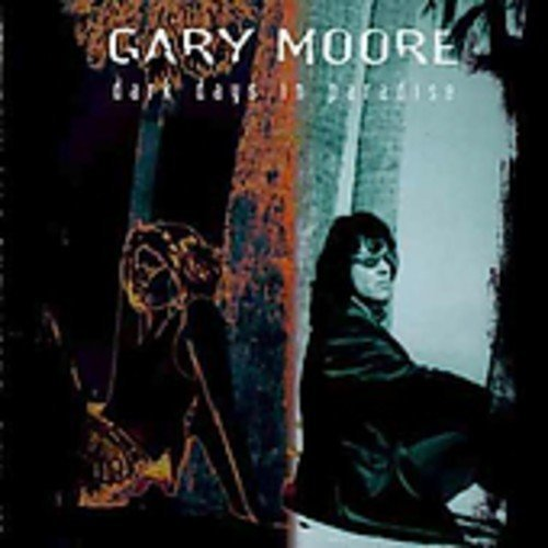 Dark Days in Paradise by GARY MOORE (2003-05-12)