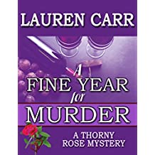 A Fine Year for Murder (A Thorny Rose Mystery Book 2) (English Edition)