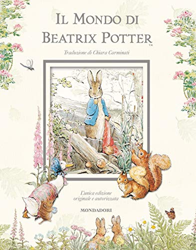 Il mondo di Beatrix Potter. Ediz. illustrata